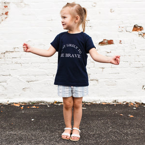 Most Likely To Be Brave - Kids T-shirt