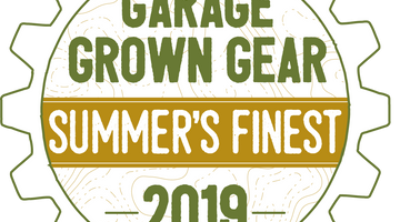 Awarded Garage Grown Gear's Summer's Finest 2019!