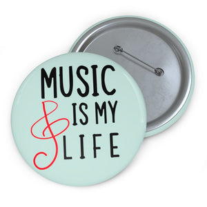 Music is my life Pin Button - aqua - Music Theory Shop