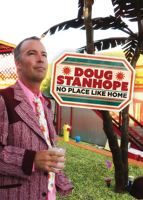 Doug Stanhope: No Place Like Home