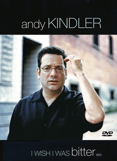 Andy Kindler: I Wish I Was Bitter DVD