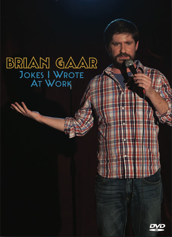 Brian Gaar: Jokes I Wrote at Work