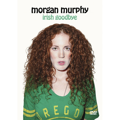 Morgan Murphy: Irish Goodbye DVD