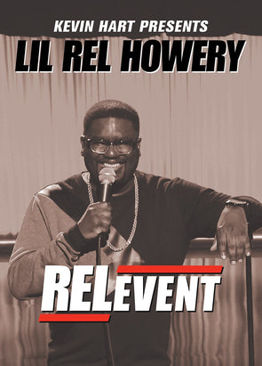 Kevin Hart Presents: Lil Rel Howery RELevent