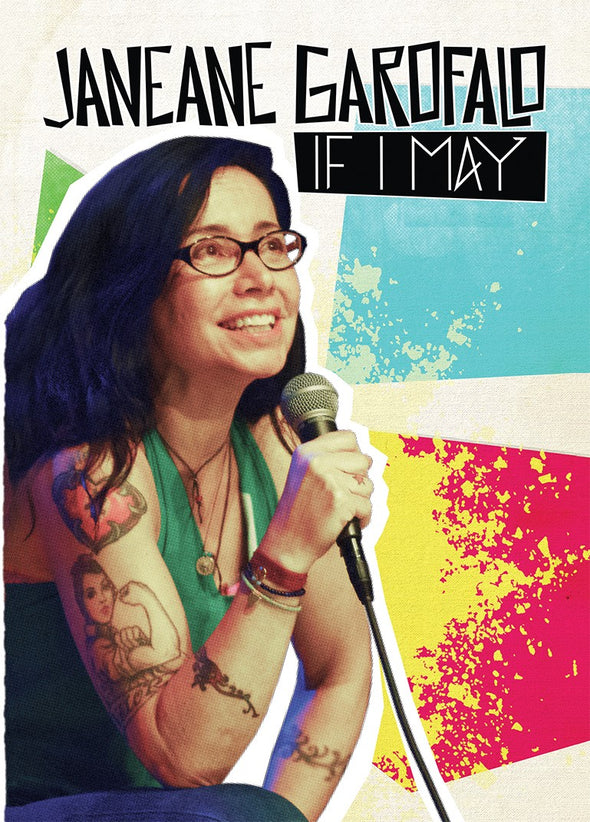 Janeane Garofalo: If I May