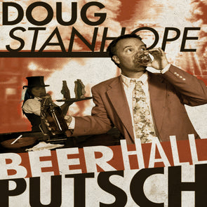 Doug Stanhope: Beer Hall Putsch CD