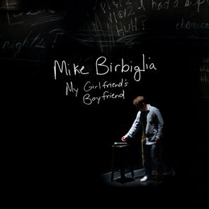 Mike Birbiglia: My Girlfriend's Boyfriend CD