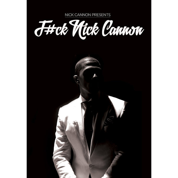 Nick Cannon: F#ck Nick Cannon DVD