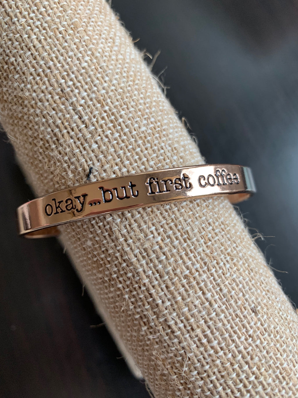 Okay... But First Coffee Bracelet