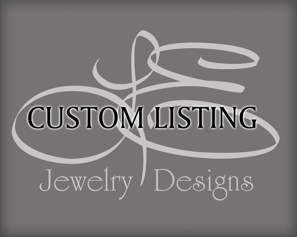 Custom Listing - for Debbie