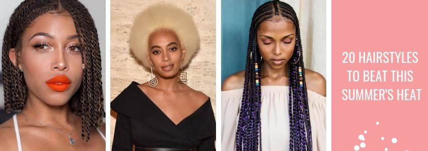 It's Getting Hot In Here! 20 Hairstyles to Beat This Summer's Heat