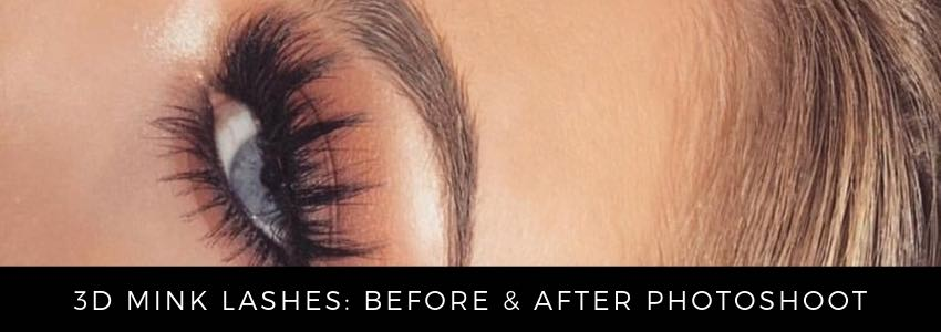 3D Mink Lashes: Before & After Photoshoot