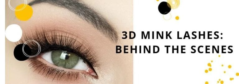 3D Mink Lashes: Behind the Scenes
