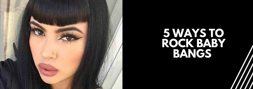 5 Ways to Rock Baby Bangs (The Trending Hairstyle Of 2018)