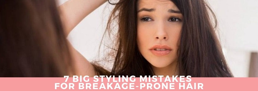 7 Big Styling Mistakes for Breakage-Prone Hair
