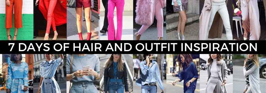 7 Days of Hair and Outfit Inspiration