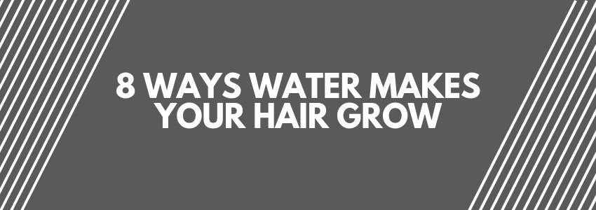 Here Are 8 Ways Water Makes Your Hair Grow