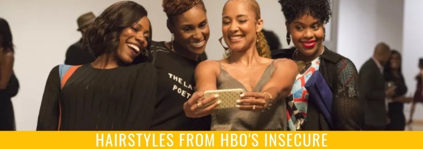 "Channeling Your Inner ""Insecure"": Hairstyles from HBO's Insecure"
