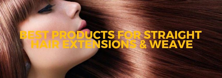 Best Products for Straight Hair Extensions & Weave