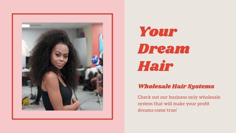 Your Dream Hair Awaits! Wholesale Hair Reinvented.