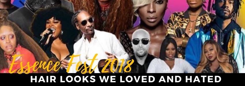 Essence Fest 2018: Hair Looks We Loved and Hated
