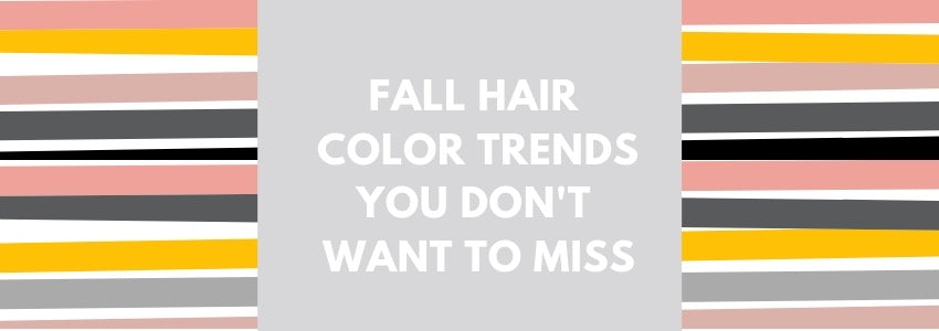Fall Hair Color Trends You Don't Want To Miss