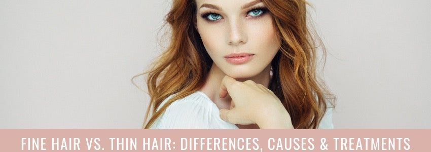 Fine Hair vs. Thin Hair: Differences And Causes (And How To Treat)