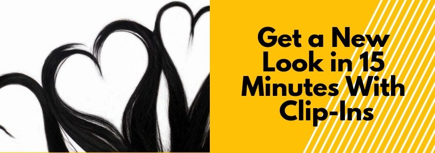Get a New Look in 15 Minutes With Clip-Ins