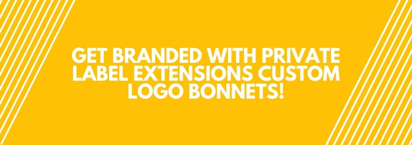 Get Branded with Private Label Extensions Custom Logo Bonnets!