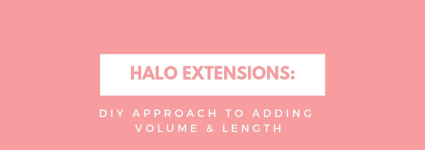 Halo Extensions: DIY Approach to Adding Volume & Length