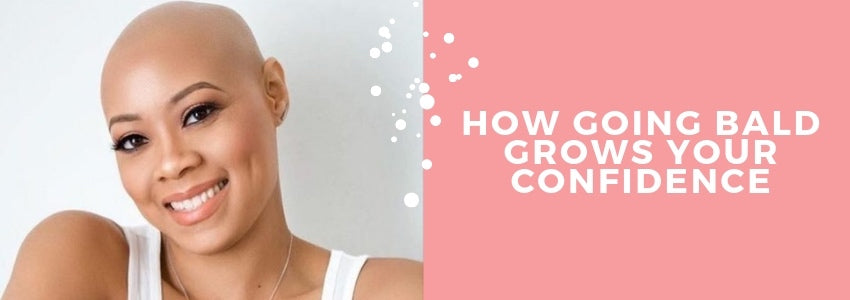 A Woman Empowered: How Going Bald Grows Your Confidence