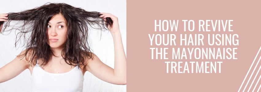 How to Revive Your Hair Using The Mayonnaise Treatment