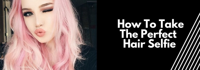 Wait, Let Me Take A Helfie: How To Take The Perfect Hair Selfie