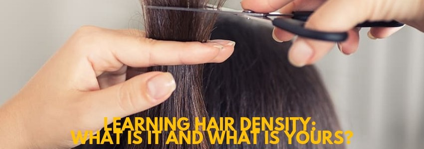 Learning Hair Density: What is It and What is Yours?