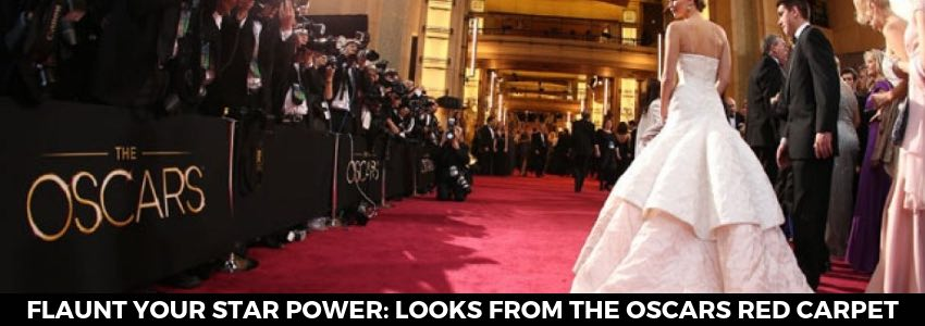 Flaunt Your Star Power: Looks From the Oscars Red Carpet