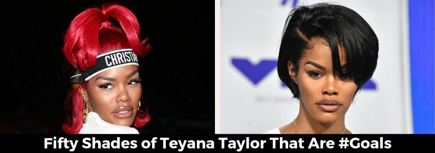 Bold & Fierce: Fifty Shades of Teyana Taylor That Are #Goals