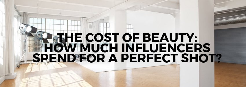 The Cost of Beauty: How Much Influencers Spend for A Perfect Shot?