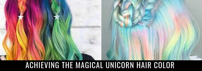Achieving the Magical Unicorn Hair Color (The Ultimate  Go-To Guide)