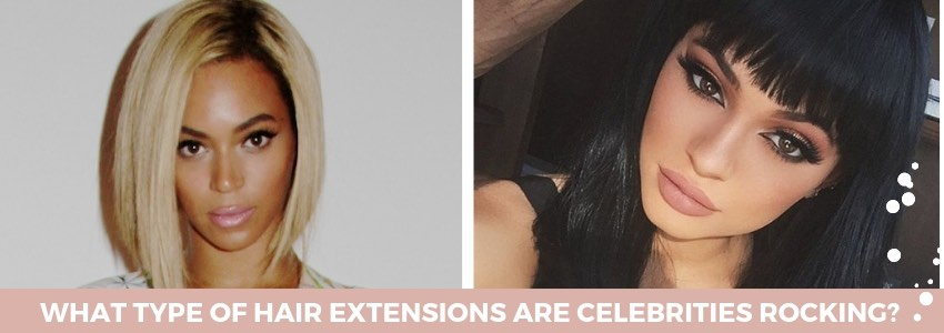 What Type of Hair Extensions Are Celebrities Rocking?