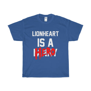 Lionheart 'Is A Hero' Unisex Heavy Cotton Tee