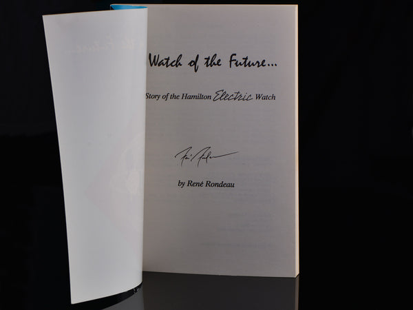"First Edition Book ""The Watch Of The Future"" Signed by René Rondeau"