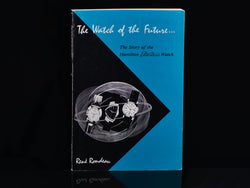 "First Edition Book ""The Watch Of The Future"""