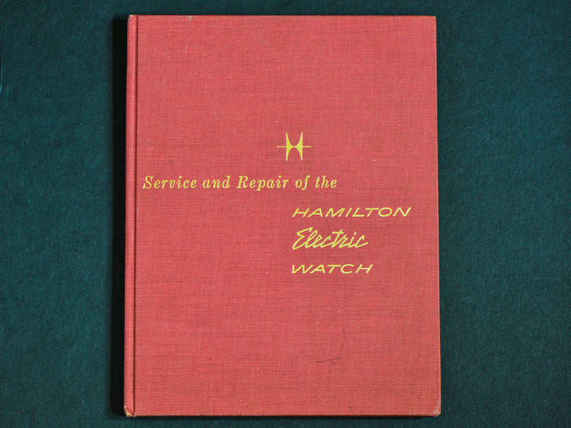 Hamilton Electric Watch Repair Manual