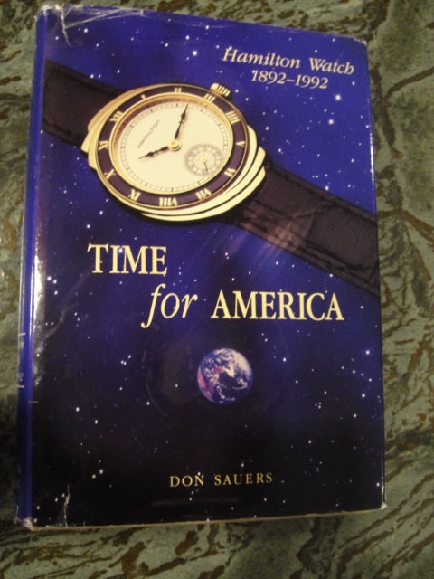 Time For America: Hamilton Watch, 1892-1992