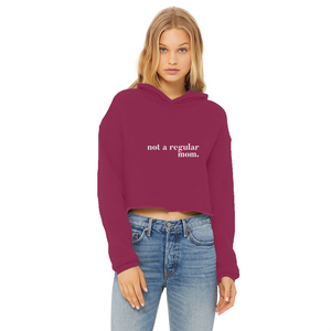 not a regular mom Ladies Cropped Raw Edge Hoodie