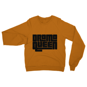 Drama Queen  Adult Sweatshirt