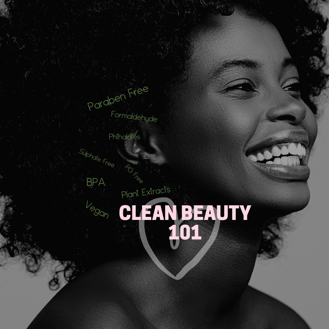 The Beginner's Guide to Getting Your Green On: Clean Beauty 101