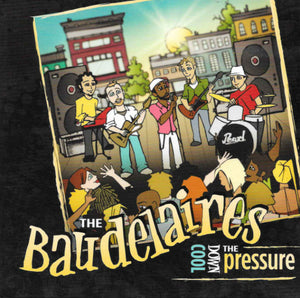 The Baudelaires - Cool Down The Pressure CD