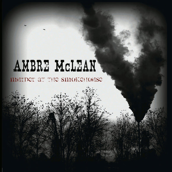 Ambre McLean - Murder At The Smokehouse - CD