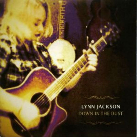 Lynn Jackson - Down In The Dust CD